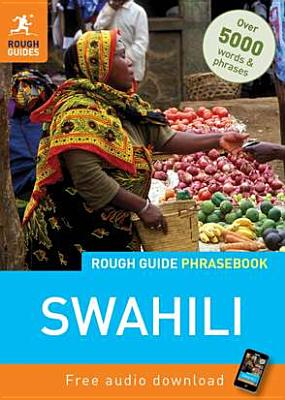 Rough Guide Swahili Phrasebook By Rough Guides (COR)